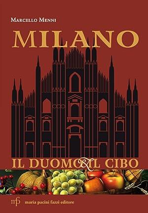 Milano. Il Duomo e il cibo.: Menni Marcello