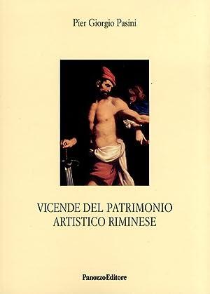 Vicende del patrimonio artistico riminese.: Pasini, P Giorgio