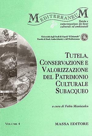 Tutela, Conservazione e valorizzazione del Patrimonio Culturale Subacqueo.