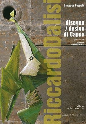 Riccardo Dalisi disegno. Design di Capua.: Coppola, Giuseppe