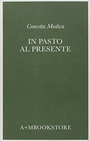 In pasto al presente.: Modica, Concetta