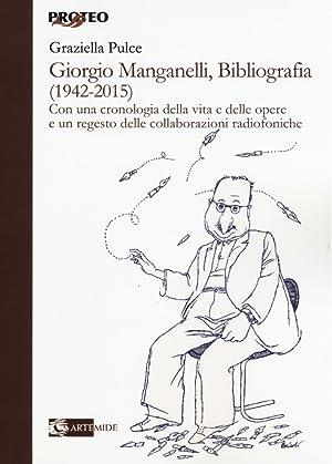Giorgio Manganelli, bibliografia (1942-2015).: Pulce Graziella