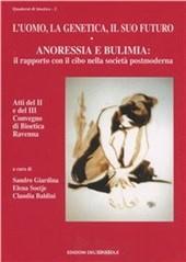Anoressia e bulimia. Il rapporto con il cibo nella società postmoderna.