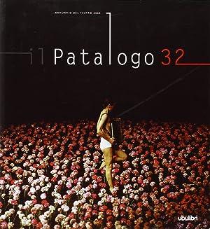 Il Patologo 32. Annuario del Teatro 2009.: Quadri, Franco