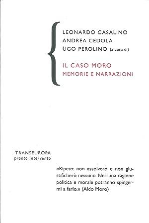 Il caso Moro. Memorie e narrazioni.