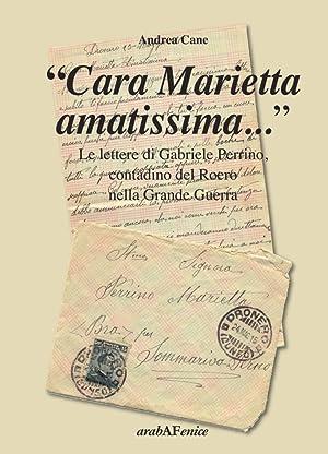 """""""Cara Marietta Amatissima."""". Le Lettere di Gabriele Perrino, Contadino del Roero nella ..."""