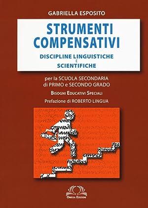 Strumenti Compensativi. Discipline Linguistiche e Scientifiche. per la Scuola Secondaria di Primo e...