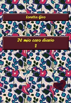 Il Mio Caro Diario 2.: Giro Loretta