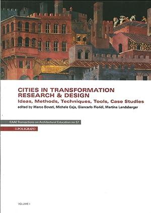Cities in transformation. Research & design. Ideas, methods, techniques, tools, case studies. ...