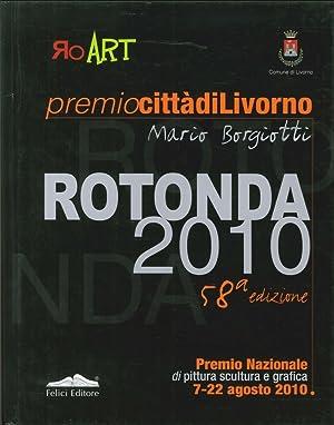 Rotonda 2010. 58° Edizione.