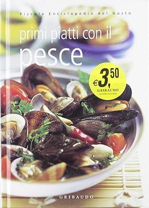 Primi piatti con il pesce.: De Lauro, Silvana
