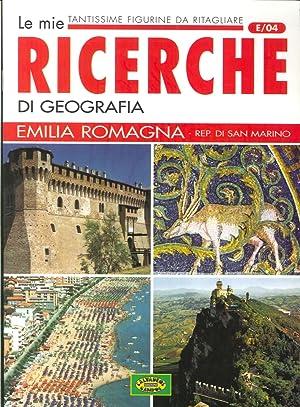 Le mie ricerche di geografia. Emilia Romagna, Repubblica di San Marino.
