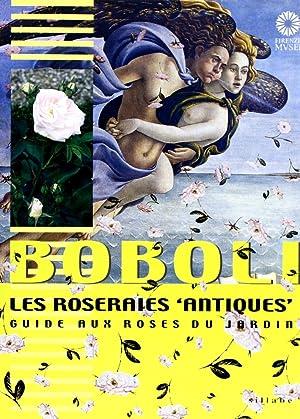 """Boboli. Les roseraies """"antiques"""". Guide aux roses du jardin.: aa.vv."""