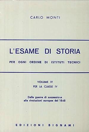 L'esame di storia. Per gli Ist. Tecnici. 4.