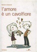 L'Amore è un cavolfiore.: Venerandi, Farbizio