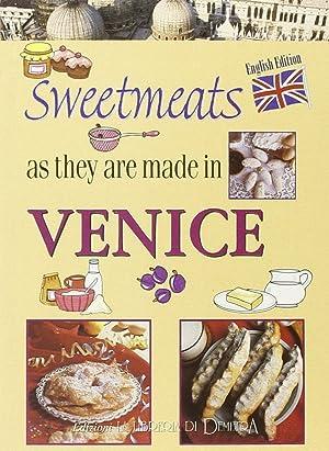 I dolci come si fanno a Venezia. [English Ed.].: Vianello, Marco