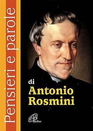 Pensieri e parole di Antonio Rosmini.