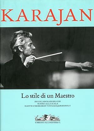 Karajan. Lo stile di un Maestro.