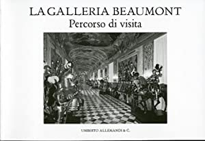 La Galleria Beaumont. Percorso di visita.