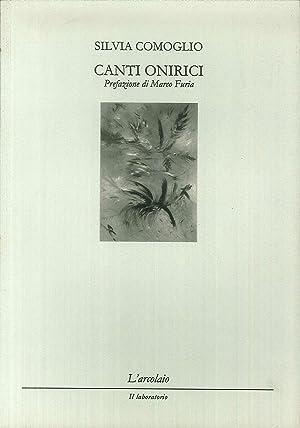 Canti onirici.: Comoglio, Silvia