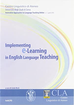 Implementing E-learning in English language teaching. Innovative approches to language teaching on ...