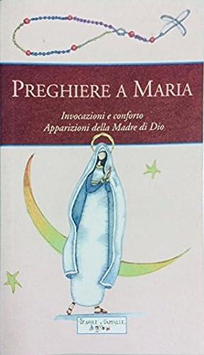 Preghiere a Maria.