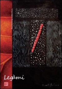 Legami. [calendario].: Novelli Fontanesi, Bruno
