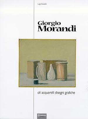Giorgio Morandi. Oli, acquerelli, disegni, grafiche.: Cavadini, Luigi