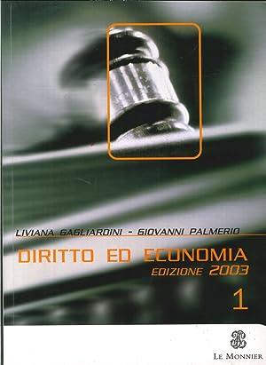 Diritto ed economia. Per le Scuole superiori. Vol. 1.: Gagliardini, Liviana Palmerio, Giovanni