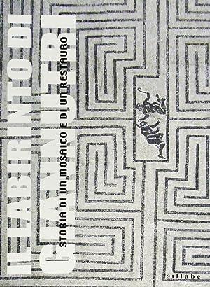 Il Labirinto di Giannutri. Storia di un Mosaico e di un Restauro.