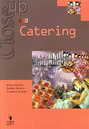 Close up on catering. Per gli Ist. professionali.: Chiacchio, Annita Maciocia, Stefania Savarese, ...