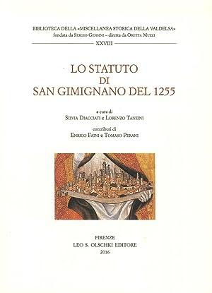 Lo Statuto di San Gimignano del 1255.: Diacciati, Silvia Tanzini, Lorenzo