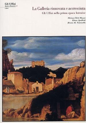 """La galleria """"rinnovata"""" e """"accresciuta"""". Gli Uffizi nella prima epoca lorenese...."""