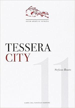 Tessera city.: Boato, Stefano