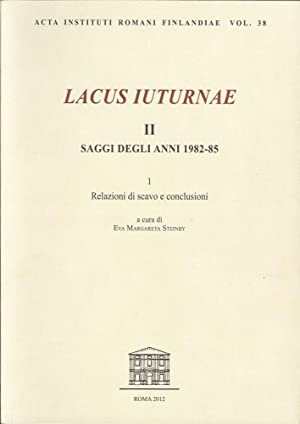 Lacus Iuturnae II. Saggi degli Anni 1982-85.: Steinby, EM (ed)