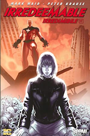 Irredeemable-Irredimibile. Vol. 17.: Waid, Mark Krause, Peter