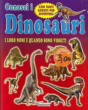 Conosci i dinosauri. I loro nomi e quando sono vissuti.