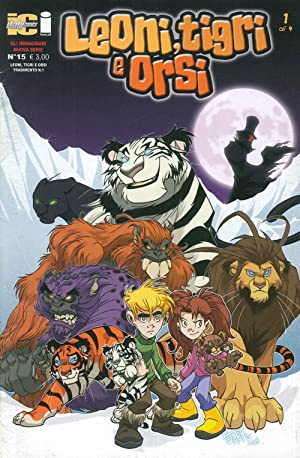 Gli immaginari II nr. 15. Leoni, tigri e orsi. Vol. 1.: AA.VV.