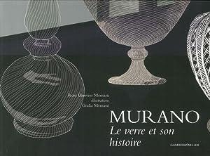 Murano le verre et son histoire.: Barovier Mentasti Rosa