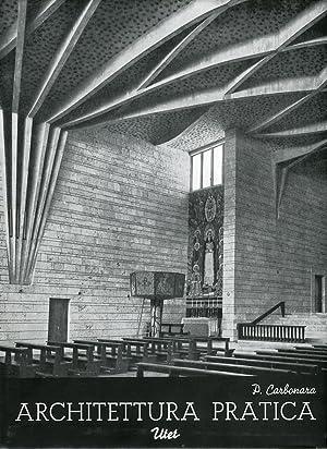 Architettura pratica. Volume 3. Tomo primo. Le chiese. Gli edifici teatrali.: Carbonara, Pasquale