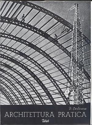 Architettura pratica. Volume 5 Tomo 1. Costruzioni degli edifici.: Carbonara, Pasquale