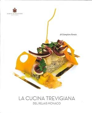 La Cucina Trevigiana del Relais Monaco.: Rorato Giampiero