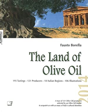 The Land of Olive Oil 2014.: Borella, Fausto
