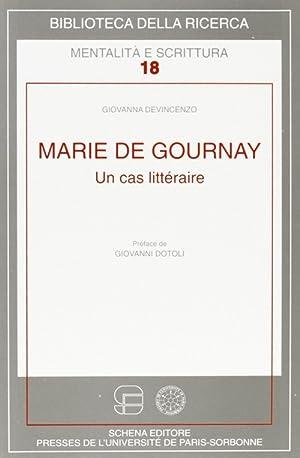Marie de Gournay. Un cas littéraire.: Devincenzo, Giovanna