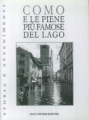Como e le piene più famose del lago.: Poggi, Cencio Cantù, Cesare