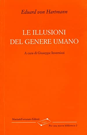 Le illusioni del genere umano.: Hartmann, Eduard von