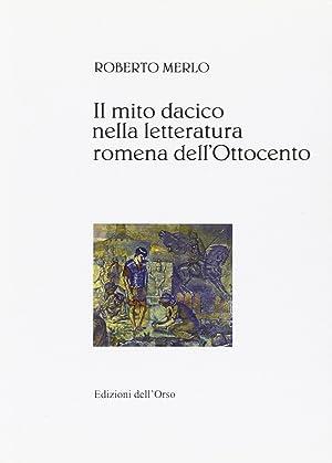 Il mito dacico nella letteratura romena dell'Ottocento.: Merlo, Roberto