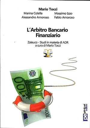 L'arbitro bancario finanziario.: Tocci, Mario