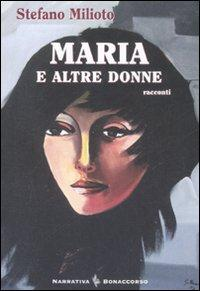 Maria e Altre Donne.: Milioto, Stefano
