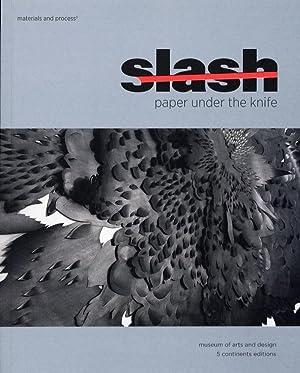 Slash. Paper under the knife.: Revere Mcfadden, David
